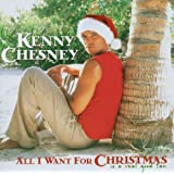 All I Want For Christmas Is A Real Good Tanby Kenny Chesney