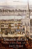 Theater of a City: The Places of London Comedy, 1598-1642 (0812220633) by Howard, Jean E.