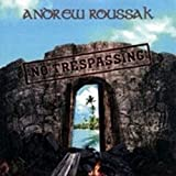 No Trespassing by Roussak, Andrew (2007-06-12)