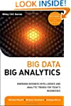 Big Data, Big Analytics: Emerging Bus...
