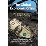The Global Economic Crisis The Great Depression of the XXI Century ~ Michel Chossudovsky