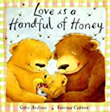 Giles Andreae Love is a Handful of Honey