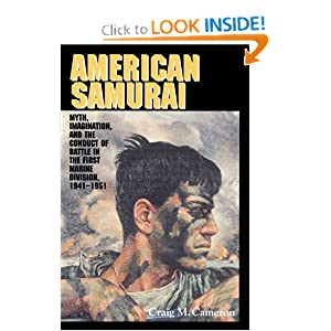 Amazon.com: American Samurai: Myth and Imagination in the Conduct ...