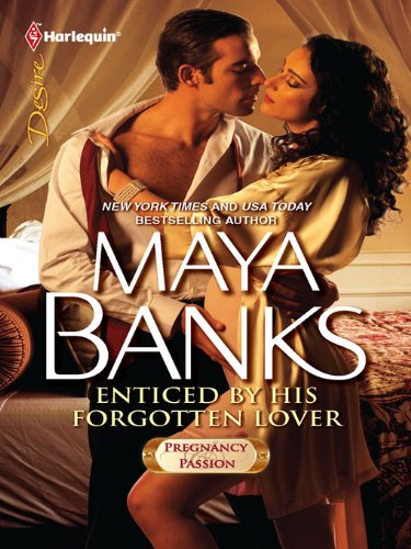 Enticed by His Forgotten Lover (Harlequin Desire) by Maya Banks