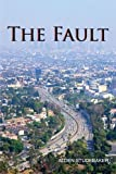 img - for The Fault by Alden Studebaker (2011-08-09) book / textbook / text book