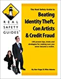 img - for Real Safety Guide: Beating Identity Theft, Con Artists and Credit Fraud book / textbook / text book