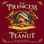 The Princess and the Peanut: A Royally Allergic Tale | Sue Ganz-Schmitt