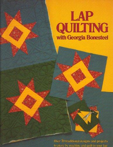 Lap Quilting with Georgia Bonesteel (Lap Quilting compare prices)