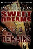 Sweet Dreams/The Remains (2 in 1 Edition)
