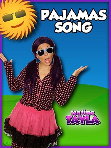 Tea Time with Tayla: Pajamas Song