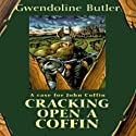 Cracking Open a Coffin (       UNABRIDGED) by Gwendoline Butler Narrated by Nigel Carrington