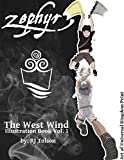 Zephyr The West Wind Illustration Book: The Art of the Chaos Chronicles, Volume 1