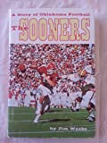 img - for The Sooners : a story of Oklahoma football book / textbook / text book