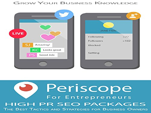 Periscope For Entrepreneurs - A Medium that Can Boost Sales to Your Online Business - Season 1
