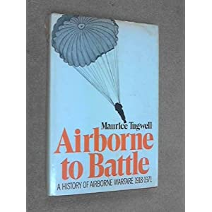 Airborne to battle: A history of airborne warfare, 1918-1971