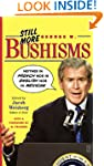"Still More George W. Bushisms: ""Neith..."