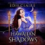 Wraith: Hawaiian Shadows | Edie Claire