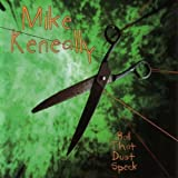 Boil That Dust Speck (Remastered) by Mike Keneally (2007-05-01)