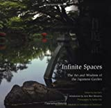 img - for Infinite Spaces: The Art and Wisdom of the Japanese Garden book / textbook / text book