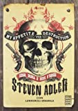 Steven Adler My appetite for destruction