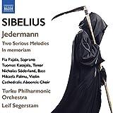 Sibelius: Jedermann, Op. 83 - Two Serious Melodies, Op. 77 - In Memoriam, Op. 59