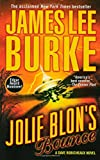 James Lee Burke Jolie Blon's Bounce: A Novel (Dave Robicheaux)
