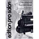 Feuerwehr-Galopp: Lampenputzer. Für Streichorchester oder Streichquintett mit Klavier (edition pro salon)