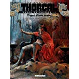 Les Mondes de Thorgal - Kriss de Valnor, tome 3 : Digne d&#39;une reinepar Yves Sente