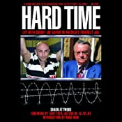 Hard Time: Life with Sheriff Joe Arpaio in America's Toughest Jail | [Shaun Attwood]