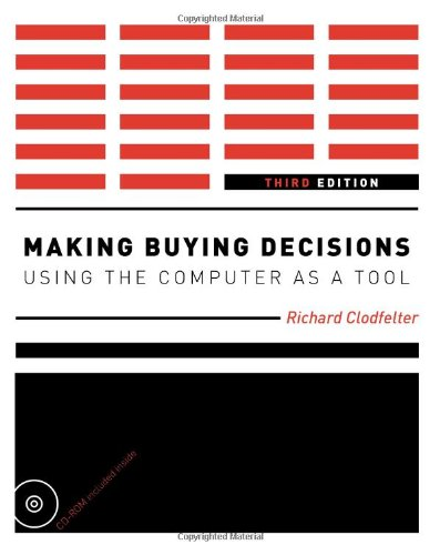Making Buying Decisions 3rd Edition: Using the Computer...