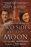 Two Sides of the Moon: Our Story of the Cold War Space Race (0312308663) by Scott, David