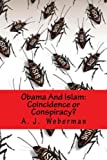 img - for Obama And Islam: Coincidence or Conspiracy? book / textbook / text book