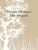 img - for Die Elegien des Theognis (German Edition) book / textbook / text book