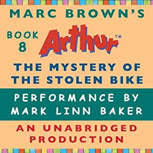 The Mystery of the Stolen Bike | [Marc Brown]