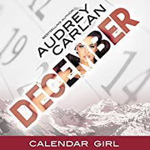 December: Calendar Girl, Book 12 Audiobook by Audrey Carlan Narrated by Summer Morton, Zachary Webber