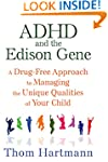 ADHD and the Edison Gene: A Drug-Free...