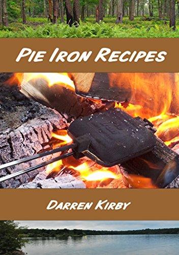 Pie Iron Recipes by Darren Kirby