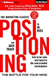 img - for Positioning: The Battle for Your Mind (The Marketing Classic) book / textbook / text book