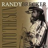 echange, troc Randy Brecker - Into The Sun