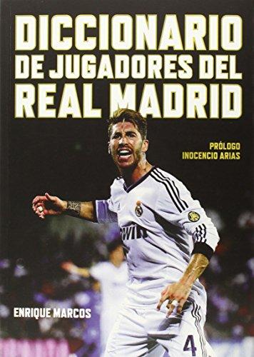 Diccionario-De-Jugadores-Del-Real-Madrid
