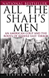 All the Shah's Men (0471678708) by Kinzer, Stephen