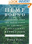 Hemp Bound: Dispatches from the Front...