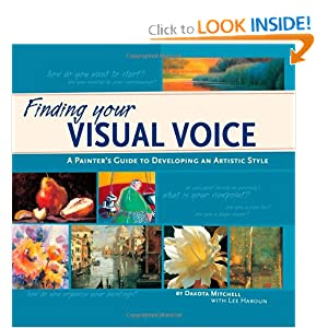 Finding Your Visual Voice: A Painter's Guide to Developing an Artistic Style