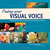 Finding Your Visual Voice: A Painter