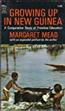 Growing Up in New Guinea (0140201173) by Margaret Mead