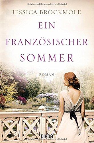 Brockmole, Jessica: Ein franz�sischer Sommer