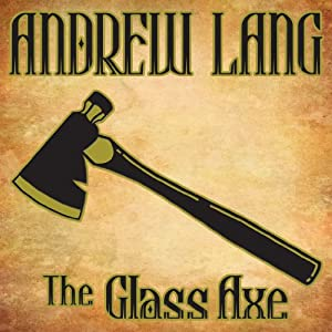 The Glass Axe Audiobook