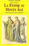echange, troc Jean Verdon - La Femme au Moyen Age