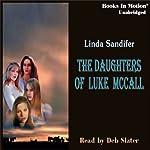 The Daughters of Luke McCall   Linda Sandifer