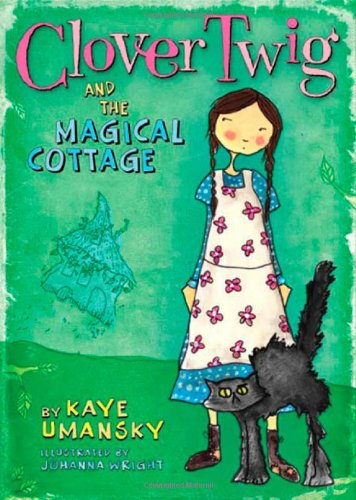 Image of Clover Twig and the Magical Cottage